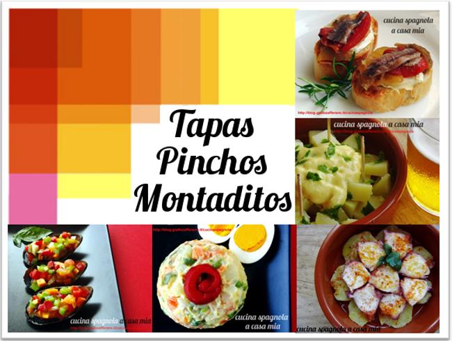 TAPAS, PINCHOS E MONTADITOS | Cucina Spagnola A Casa Mia