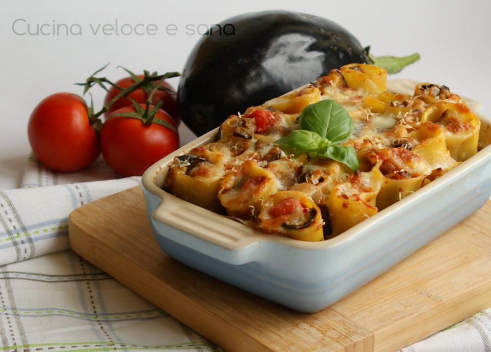 Paccheri gratinati con melanzane cucina veloce e sana - Cucina veloce e sana ...