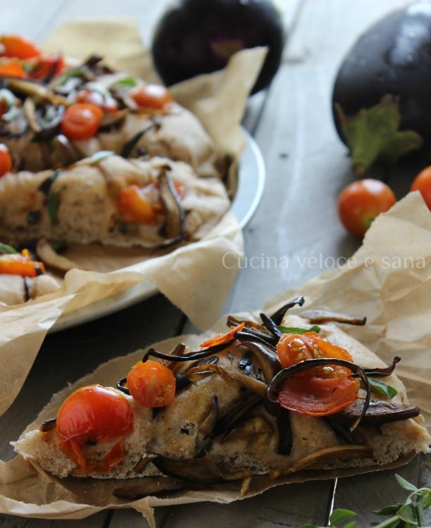 Focaccia con melanzane cucina veloce e sana - Cucina veloce e sana ...
