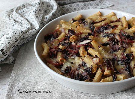 Pasta al forno speck fontina e radicchio