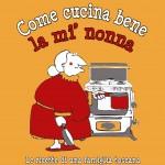 Come cucina bene la mì nonna