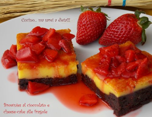 Brownies e cheesecake alle fragole