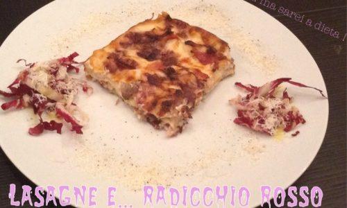 Lasagne radicchio rosso