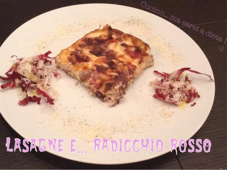 lasagne al radicchio rosso