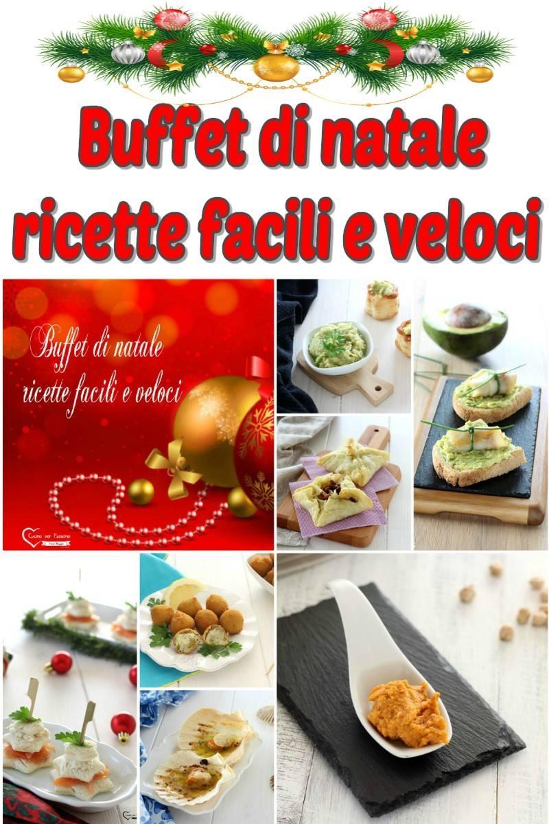 Antipasti Di Natale Vegetariano.Buffet Di Natale Ricette Facili E Veloci Cucino Per Passione
