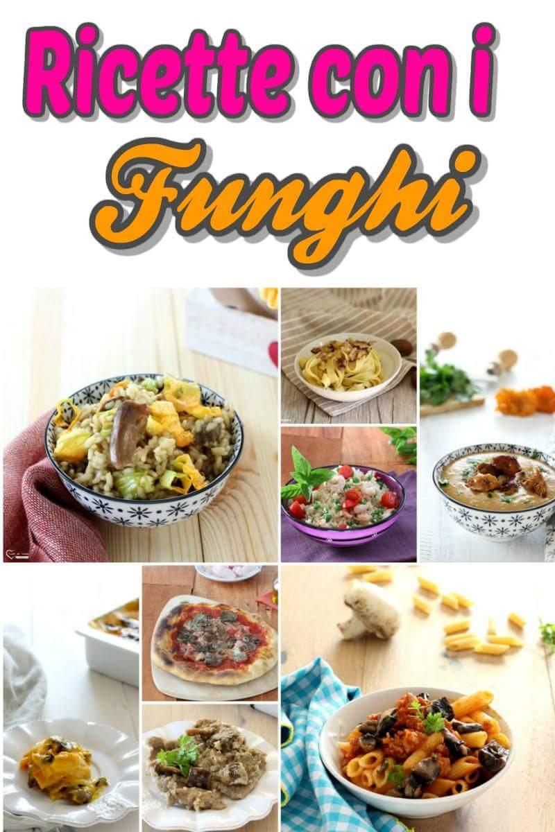 Ricette con i Funghi, Tanti Primi e Secondi
