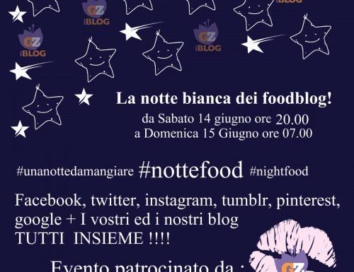 NOTTE BIANCA DEI FOODBLOGGER