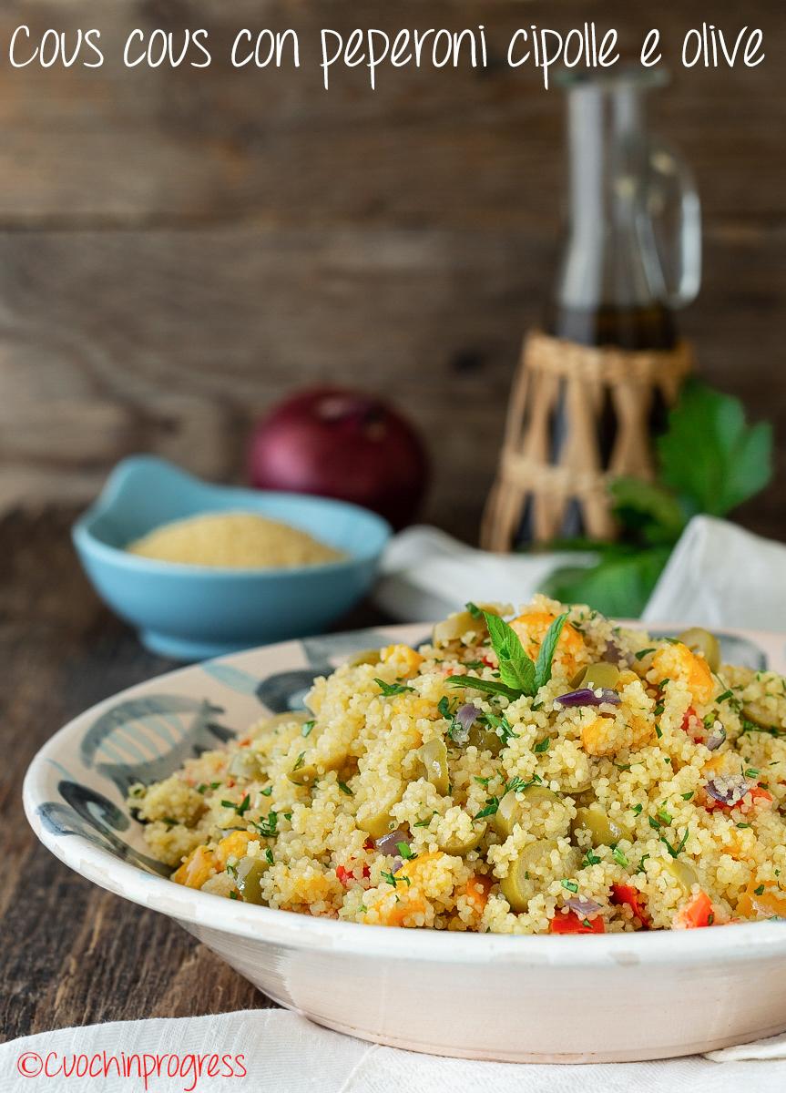 cous cous con peperoni cipolle e olive