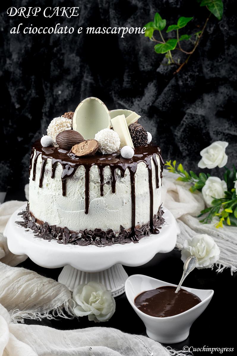 drip cake al cioccolato