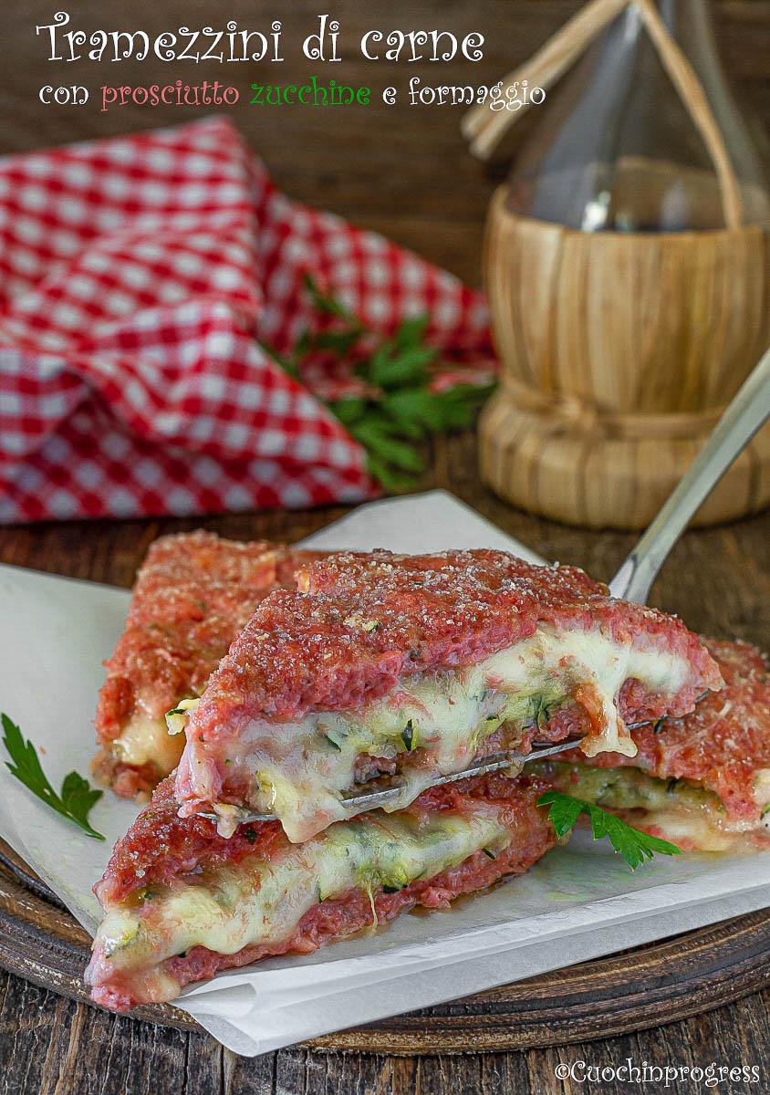 tramzzini di carne con prosciutto zucchine e formaggio
