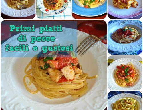 Primi piatti di pesce facili e gustosi