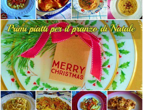 Primi piatti per il pranzo di Natale