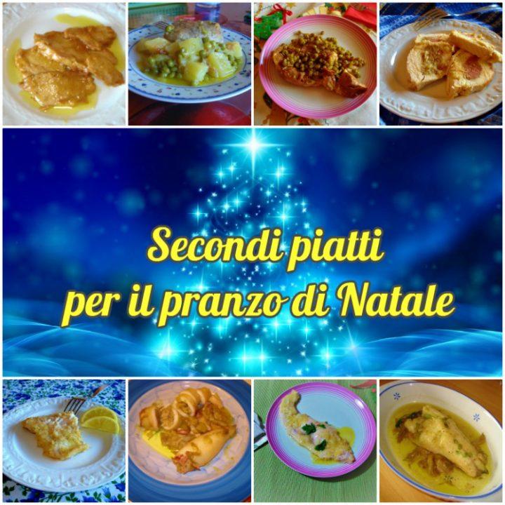 secondi piatti per il pranzo di Natale