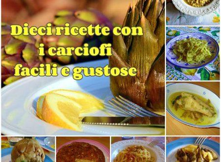 Dieci ricette con i carciofi facili e gustose