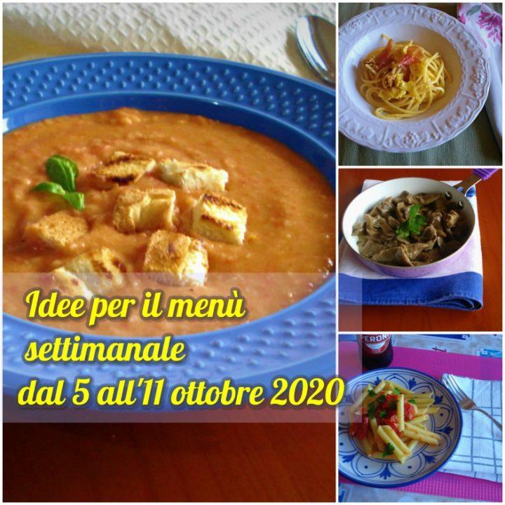 Idee per il menù settimanale dal 5 all'11 ottobre 2020