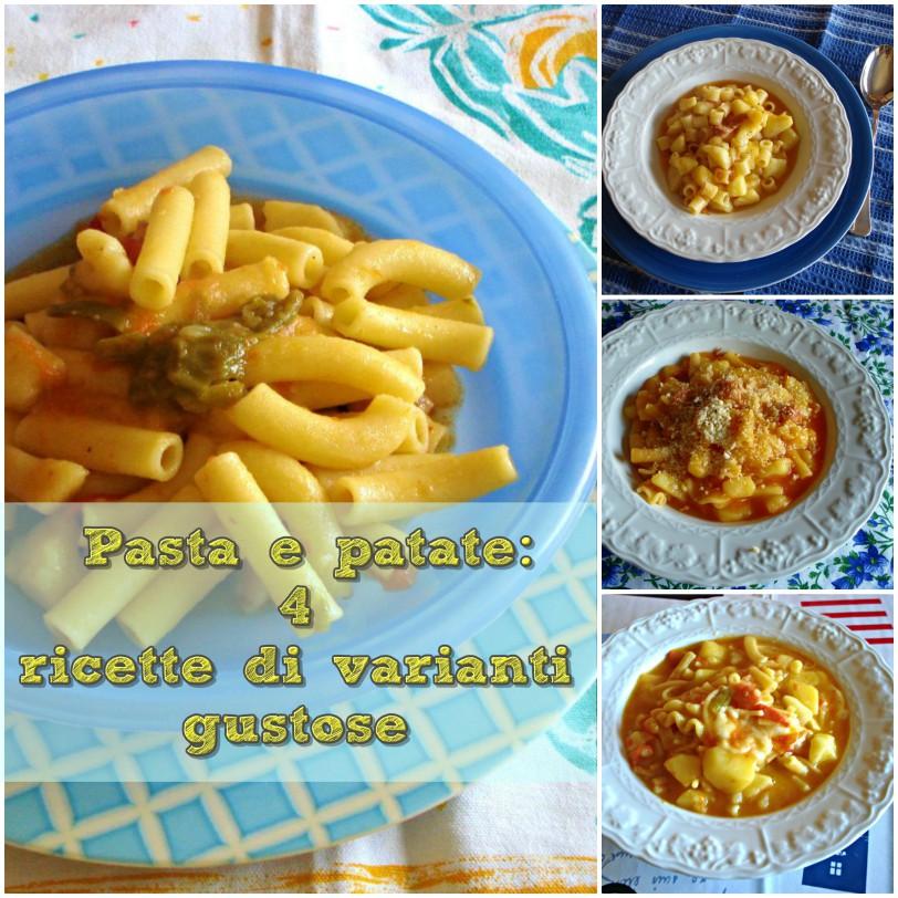 Pasta e patate: 4 ricette di varianti gustose