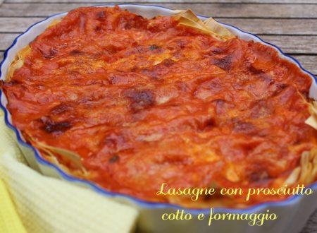Lasagne con prosciutto cotto e formaggio