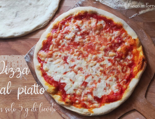 Pizza al piatto con solo 5 g di lievito