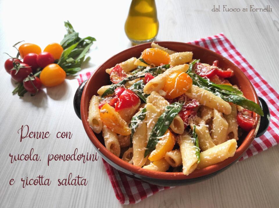 Penne con rucola, pomodorini e ricotta salata
