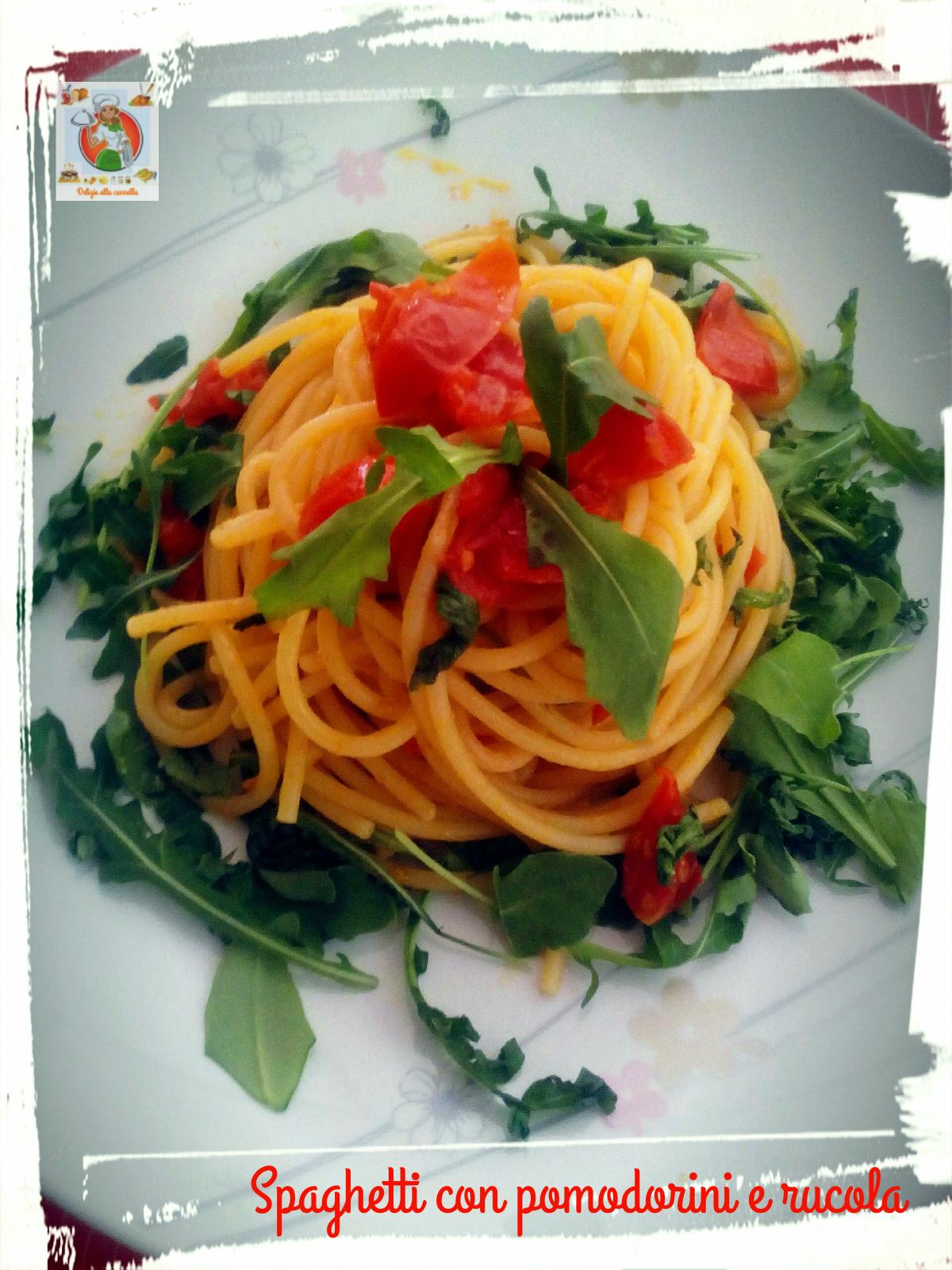 spaghetti con pomodorini e rucola