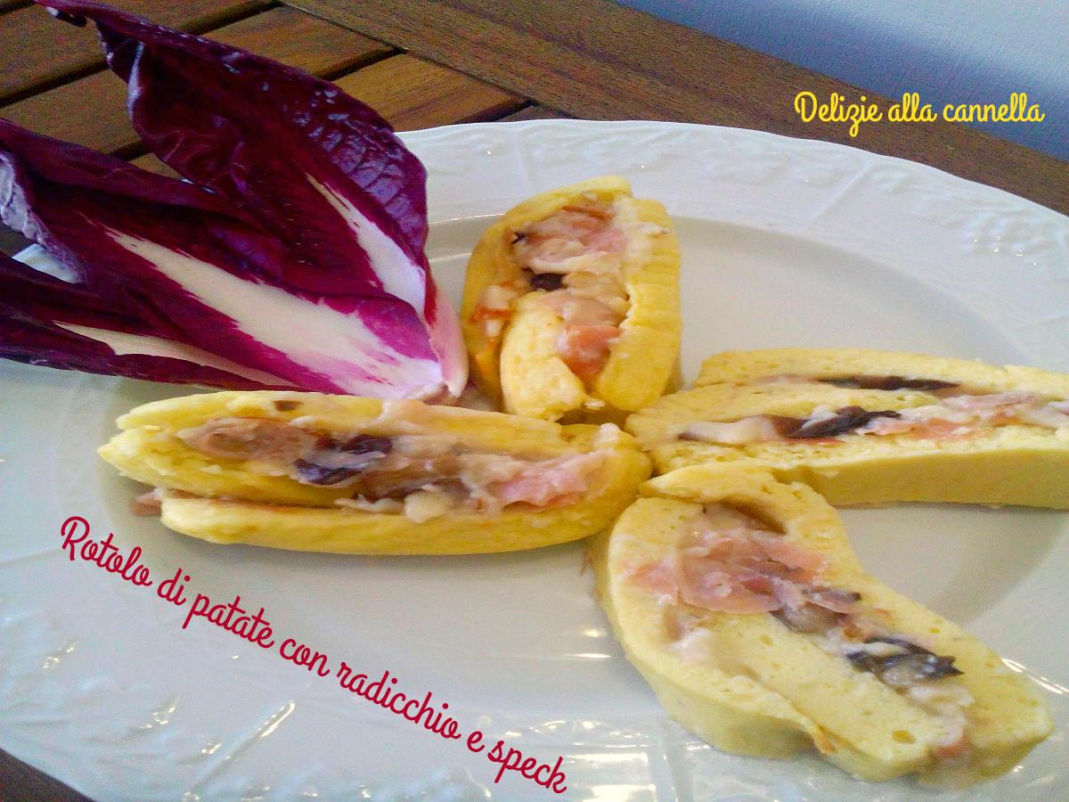 rotolo di patate con radicchio e speck