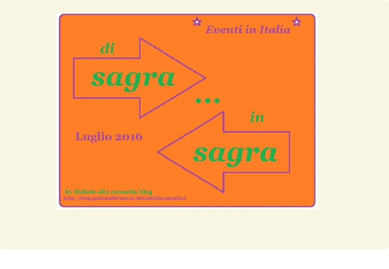 Le sagre di luglio 2016 in Italia