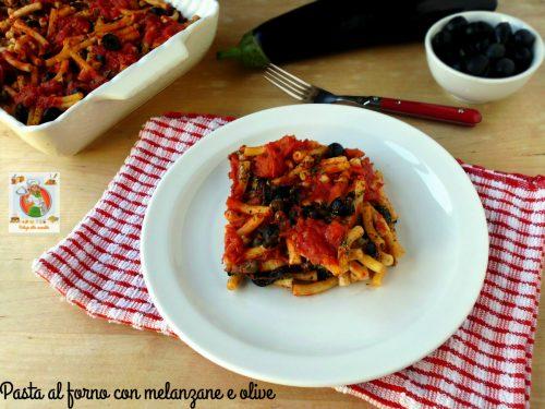 Pasta al forno con melanzane e olive