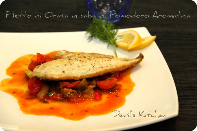 Filetto di Orata in salsa di Pomodoro Aromatica