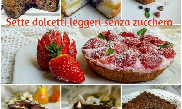 Sette dolcetti leggeri senza zucchero