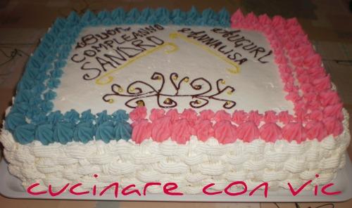 Torta per compleanno for Decorazioni di torte con panna montata