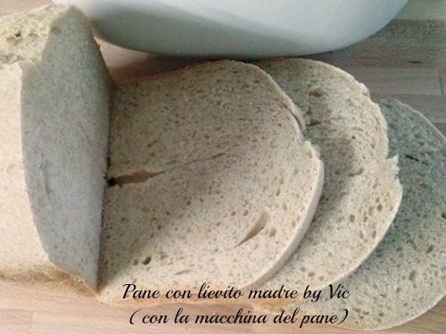 Pane con lievito madre ( con la macchina del pane )