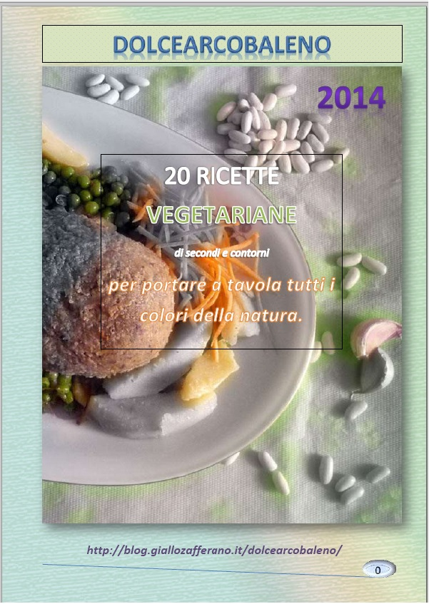 Venti ricette vegetariane by Dolcearcobaleno