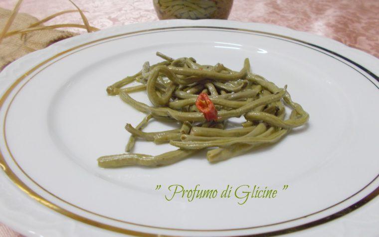 Fagiolini sott'olio – ricetta conserve della nonna
