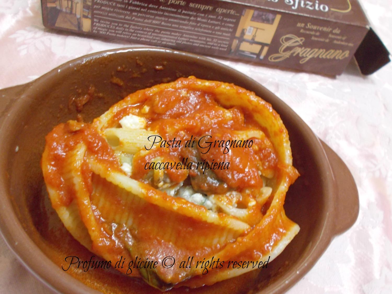 caccavella di Gragnano ripiena  ricetta primi piatti al forno by profumo di glicine