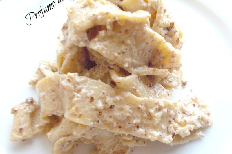 Pappardelle con salsa di noci e ricotta, ricetta rivisitata