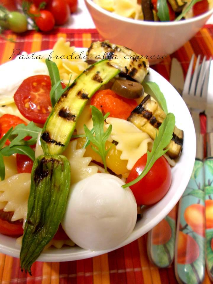 pasta fredda alla caprese con verdure grigliate
