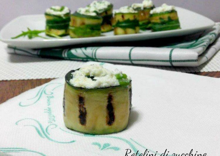 Rotolini di zucchine con rucola e ricotta – ricetta light