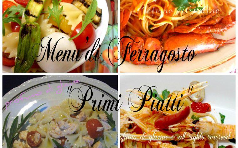 Ricette primi piatti menu di Ferragosto