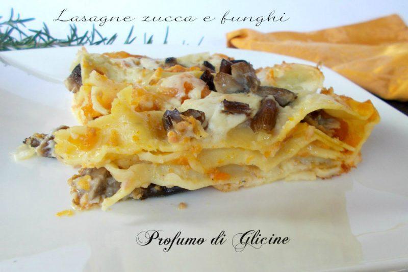 Lasagne zucca e funghi – ricetta pasta al forno