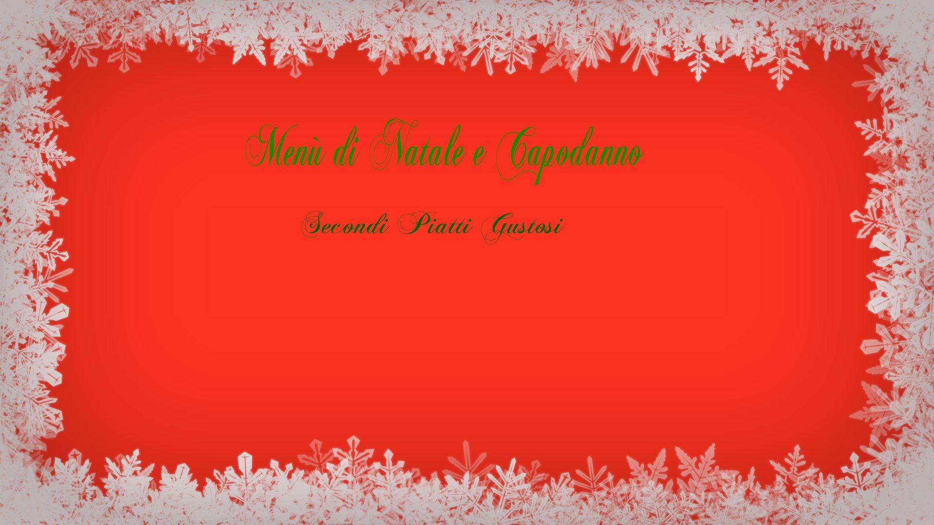 Menù pranzo di Natale e Capodanno - secondi di carne