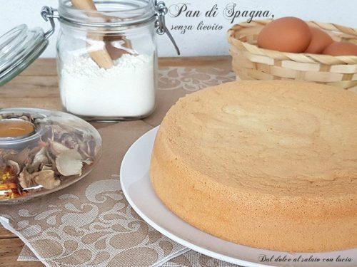 Il vero pan di Spagna, quello senza lievito