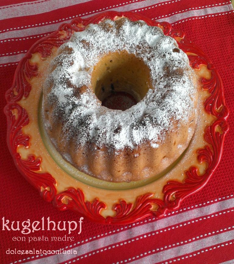 Il kugelhupf o gugelhupf con lievito madre, la mia ricetta soffice e lievitata del dolce alsaziano-tedesco