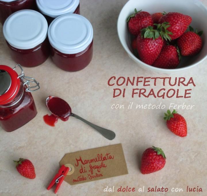 Confettura di fragole con il metodo Ferber