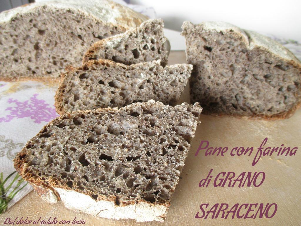 Pane con farina di grano saraceno | Dal dolce al salato con Lucia