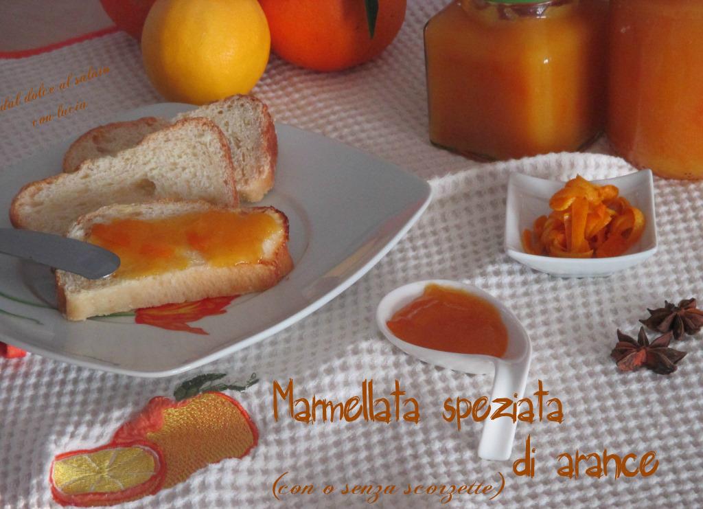 Marmellata di arance speziata con o senza scorzette