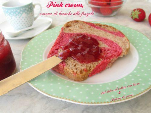 Pink crown, corona di brioche alle fragole e buona festa della mamma!