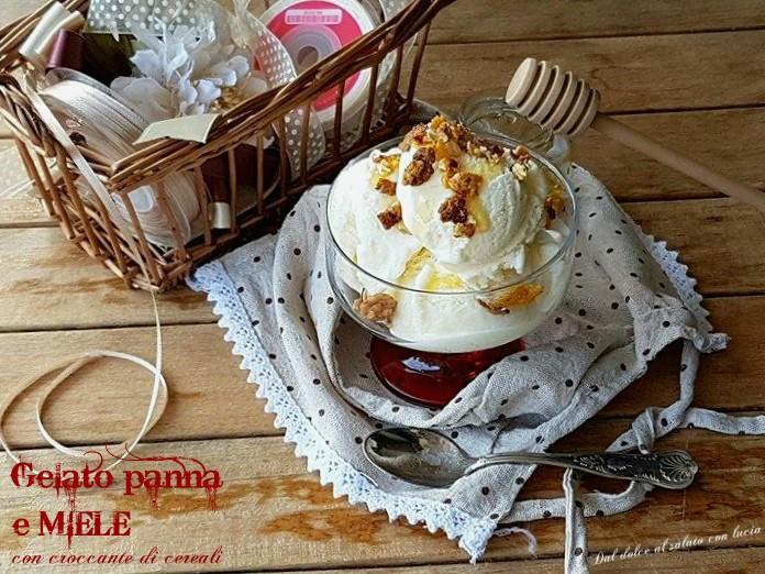 Gelato panna e miele con croccante di cereali