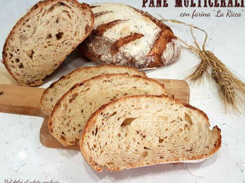 Pane multicereali con farina La Ricca Molino Dalla Giovanna e lievito madre
