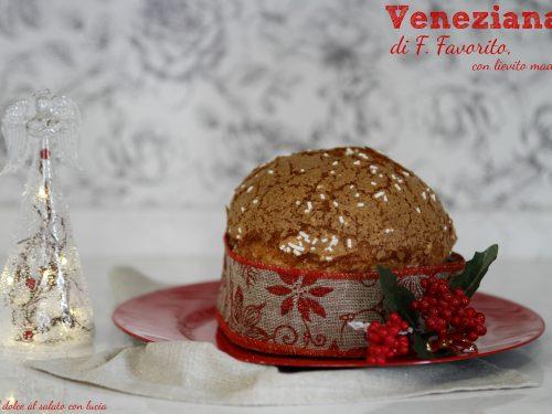 Veneziana con lievito madre, ricetta di Francesco Favorito