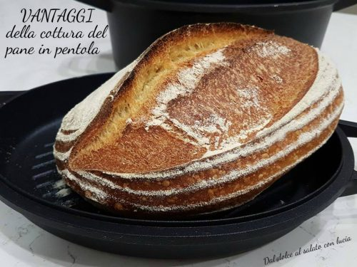 Vantaggi della cottura del pane in pentola